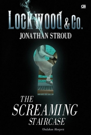 Review The Screaming Staircase (Lockwood & Co., #1) by Jonathan ...