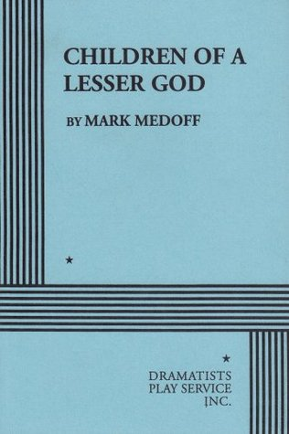 Children of a Lesser God Summary & Study Guide