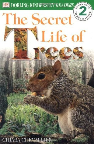 The Secret Life of Trees (DK Eyewitness Readers: Level 2 Beginning to Read Alone)