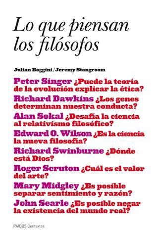 Lo que piensan los filósofos Jeremy Stangroom