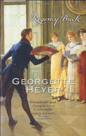 Georgette Heyer Regency Romance #1: 'Regency Buck'