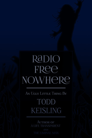 Radio Free Nowhere (UGLY LITTLE THINGS)
