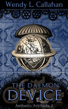 The Daemon Device (Aetheric Artifacts, #2)