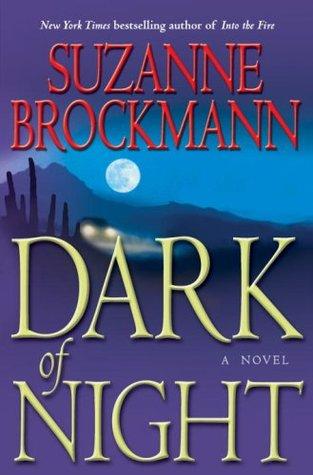 Dark of Night (2009) by Suzanne Brockmann