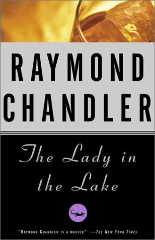 The Lady in the Lake (Philip Marlowe #4)  by Raymond Chandler />