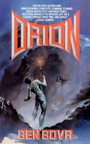 Orion series 1-6 - Ben Bova