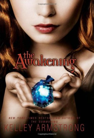 The Awakening (Darkest Powers #2) by Kelley Armstrong | Review