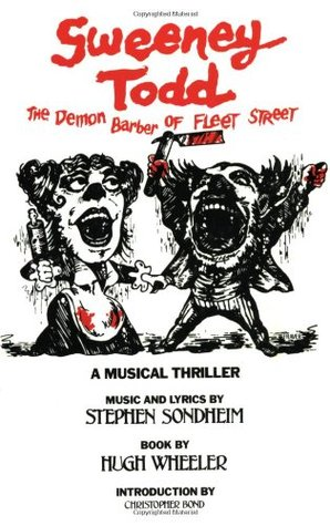 an analysis of the broadway musical thriller sweeney todd the demon barber of fleet street by stephe Sweeney todd: the demon barber of fleet street  the demon barber of fleet street is a 1979 musical thriller with music  sweeney todd opened on broadway.