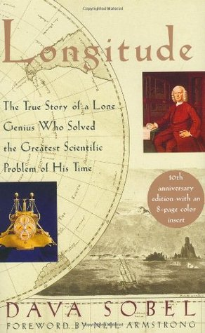 Longitude: The True Story of a Lone Genius Who Solved the Greatest Scientific Problem of His Time (Hardcover)