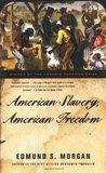 American Slavery, American Freedom: The Ordeal of Colonial Virginia
