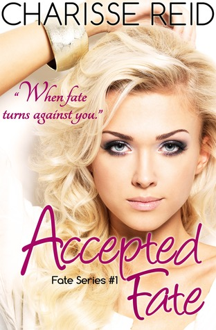 https://www.goodreads.com/book/show/19004013-accepted-fate?ac=1