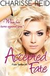 Accepted Fate (Fate, #1)