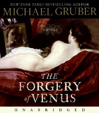 Forgery of Venus (2008) by Michael Gruber