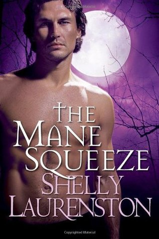 Book Review: Shelly Laurenston's The Mane Squeeze