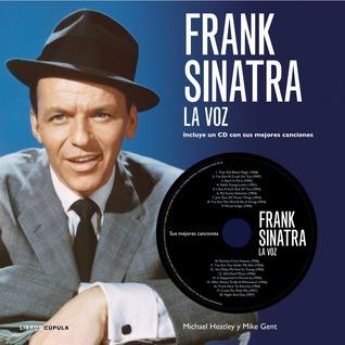 Frank Sinatra: La Voz Michael Heatley