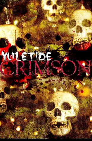 Yuletide Crimson (Twisted Eventide, #2) by L.M. Adams