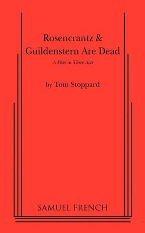 the destiny of death in rosencrantz and guildenstern are dead a play by tom stoppard