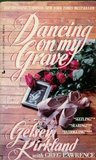 Dancing on My Grave by Gelsey Kirkland