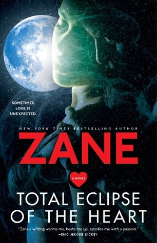 Zane's Total Eclipse of the Heart: A Novel
