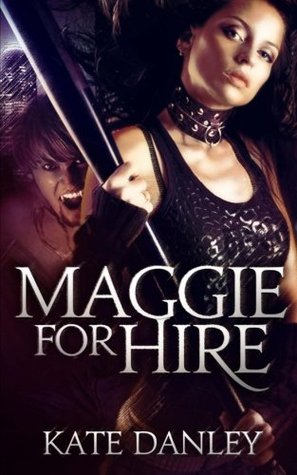 Maggie for Hire (2011)