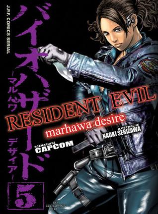 Resident Evil - Marhawa Desire tom 5