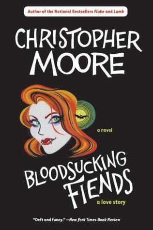 Bloodsucking Fiends (A Love Story, #1)