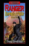 Ranger (Exodus: Empires at War, #5)