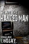 We Are The Hanged Man (DCI Jericho #1)