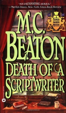 Death of a Scriptwriter (Hamish Macbeth, #14)