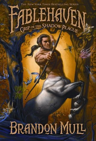Grip of the Shadow Plague (Fablehaven #3)  by Brandon Mull />