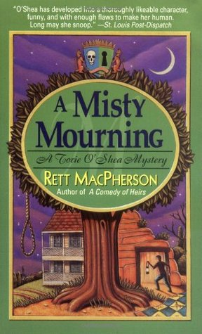A Misty Mourning (Torie O'Shea, #4)