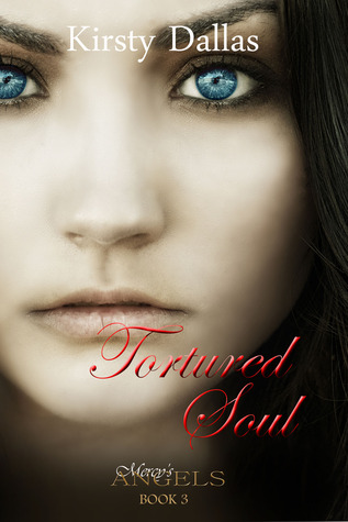 Tortured Soul (Mercy's Angels, #3)