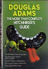 The More Than Complete Hitchhiker's Guide (Hitchhiker's Guide, #1-4 + short story)