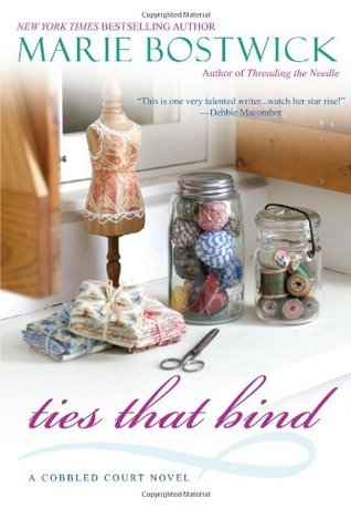 Ties That Bind (Cobbled Quilt #5) Marie Bostwick