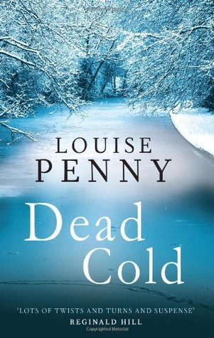Dead Cold (Chief Inspector Armand Gamache #2)