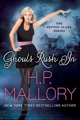 Ghouls Rush In (Peyton Clark, #1)