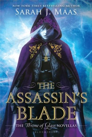 Review: The Assassin's Blade by Sarah J. Maas (@jessicadhaluska, @SJMaas)