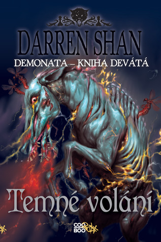 Temné volání (The Demonata, #9)