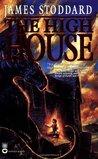 The High House (The High House #1)