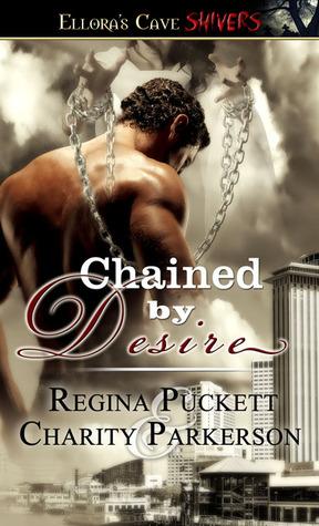 Chained Desire (Seven Levels, #2) by Regina Puckett