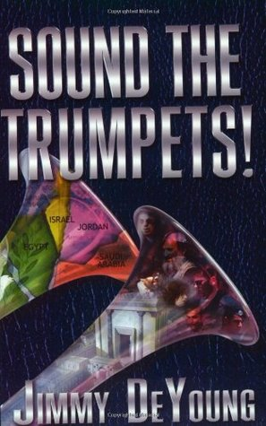 Sound The Trumpets  by  Jimmy DeYoung