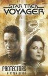Star Trek: Voyager: Protectors (Star Trek Voyager)