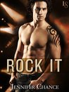 Rock It (Rule Breakers #1)