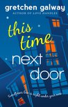This Time Next Door (Oakland Hills, #2)