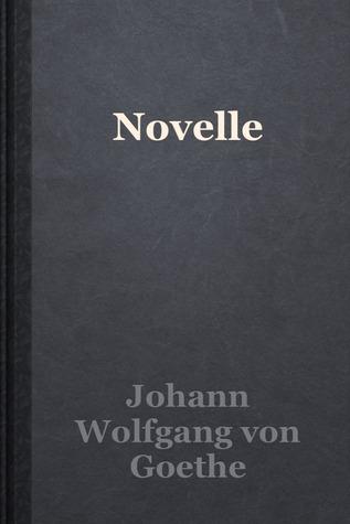 Novelle Johann Wolfgang von Goethe