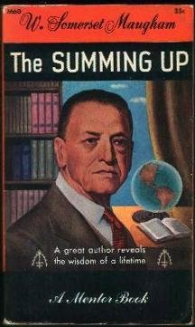 The Summing Up (A Mentor book) W. Somerset Maugham
