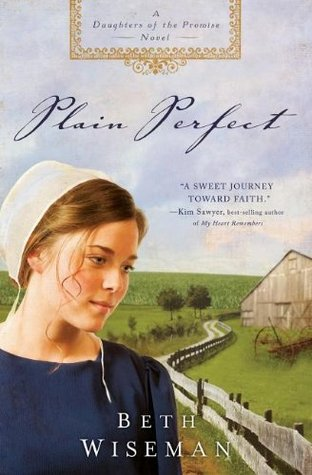 Plain Perfect (2008) by Beth Wiseman