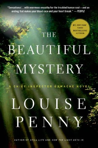 Book Review: The Beautiful Mystery by Louise Penny