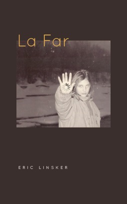 La Far by Eric Linsker