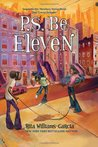 P.S. Be Eleven (Gaither Sisters, #2)